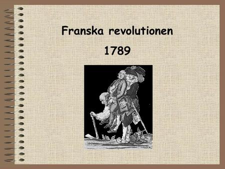 Franska revolutionen 1789 Paris 14 juli 1789  .