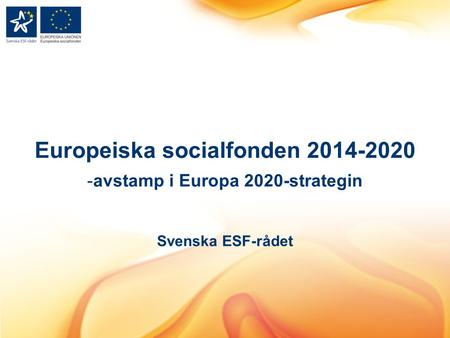 Europeiska socialfonden avstamp i Europa 2020-strategin