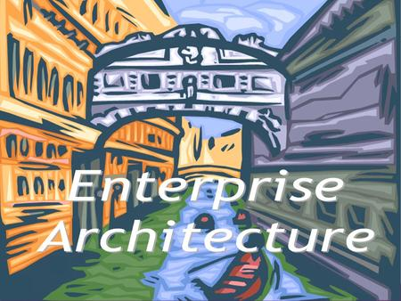 Enterprise Architecture.