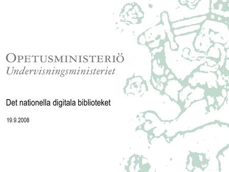 Det nationella digitala biblioteket