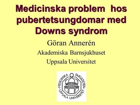 Medicinska problem hos pubertetsungdomar med Downs syndrom