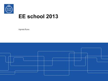 EE school 2013 Agneta Rune. EE Results and Government Capital 2009 – 2013 in MSEK 2.