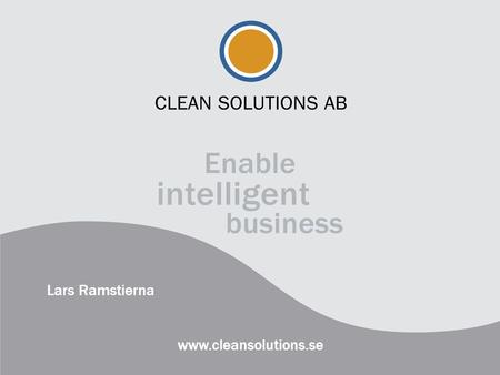 Lars Ramstierna www.cleansolutions.se.