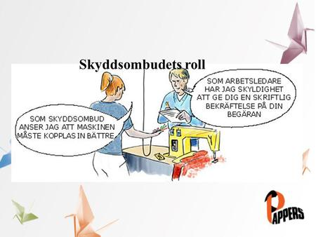 Skyddsombudets roll.