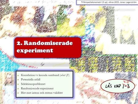 2. Randomiserade experiment