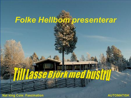 Folke Hellbom presenterar AUTOMATISK Nat king Cole: Fascination.