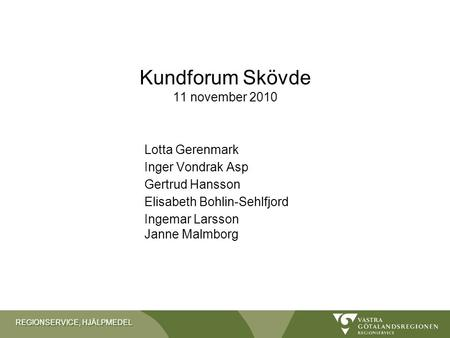 Kundforum Skövde 11 november 2010