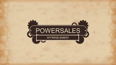POWERSALES AFFÄRSELEMENT.
