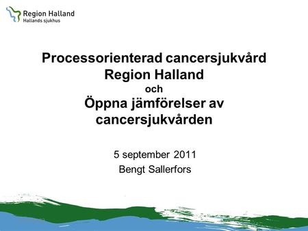 5 september 2011 Bengt Sallerfors