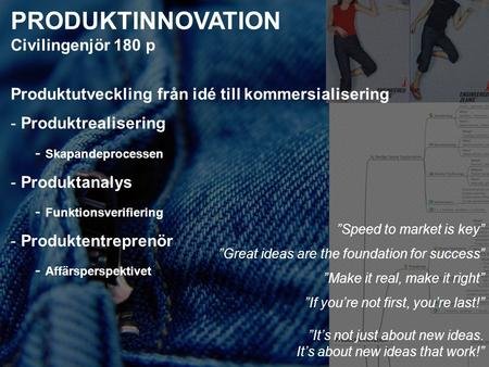 PRODUKTINNOVATION Civilingenjör 180 p