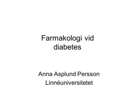 Farmakologi vid diabetes