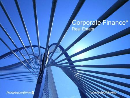 *connectedthinking  Corporate Finance* Real Estate.