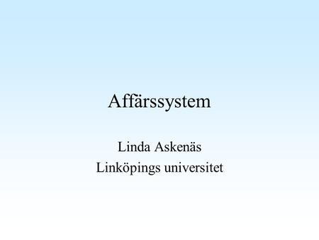 Linda Askenäs Linköpings universitet