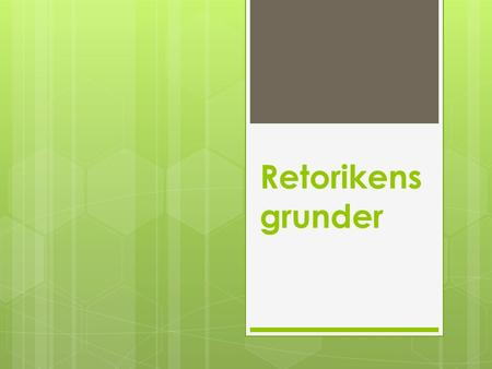 Retorikens grunder.