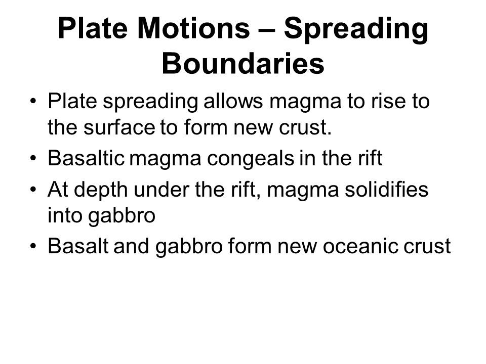 Plate Motions - Subduction Thin ocean plate is subducted under the thicker less dense continental plate Leading edge of the plate is cooler and denser and sinks under its own weight once subduction is initiated.