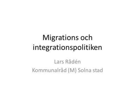 Migrations och integrationspolitiken