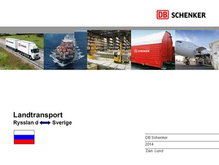 Landtransport Rysslan d Sverige