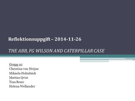 Reflektionsuppgift – THE ABB, FG WILSON AND CATERPILLAR CASE