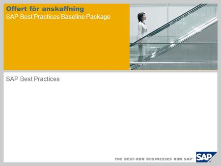 Offert för anskaffning SAP Best Practices Baseline Package SAP Best Practices.