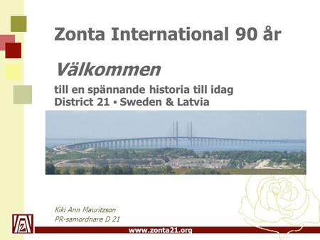 Zonta International 90 år Välkommen