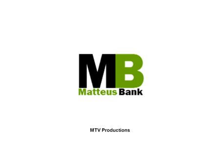MTV Productions.