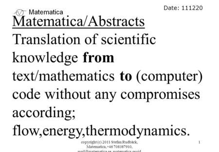 Copyright (c) 2011 Stefan Rudbäck, Matematica,+46 708387910, matematica.se sid 1 Date: 111220 Matematica/Abstracts Translation of scientific.