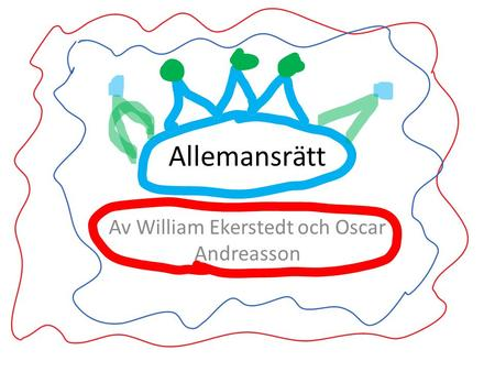 Av William Ekerstedt och Oscar Andreasson