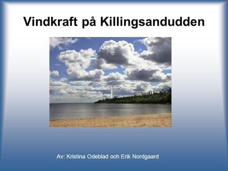 Vindkraft på Killingsandudden