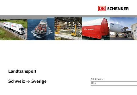 Landtransport Schweiz  Sverige