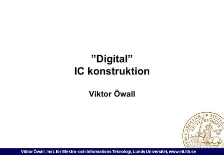 """Digital"" IC konstruktion"