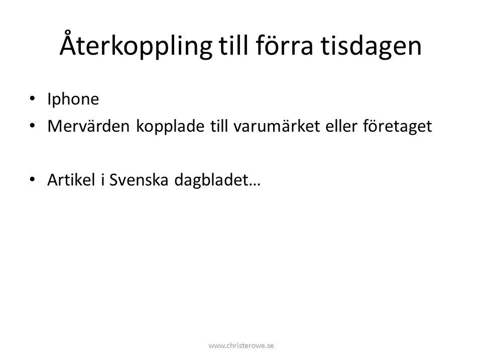Företag som får oss att betala mer… 1.Saltå Kvarn 2.Ecco 3.Tesla 4.Apple 5.Miele 6.Volvo 7.Husquarna 8.Naturkompaniet 9.Kahls kaffehandel 10.Kronfågel http://www.svd.se/varumarkena-som-far-dig-att-vilja-betala-mer www.christerowe.se