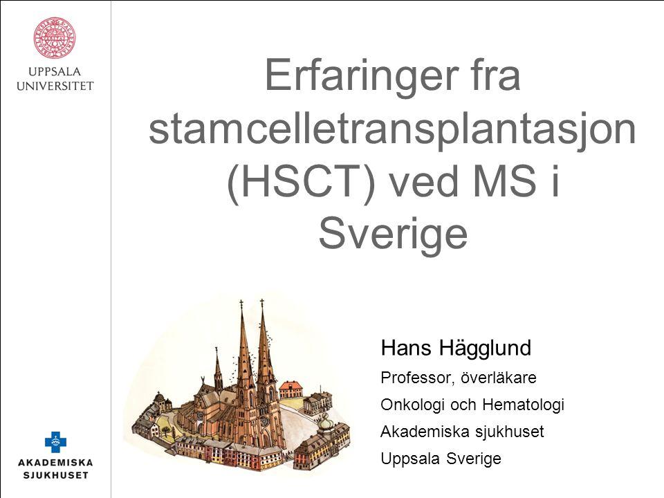 Hedersmedlemmar i Svenska MS-sällskapet 2013Jan Fagius, neurolog och pionjär inom området HSCT vid MS 2014Hans Hägglund, hematolog