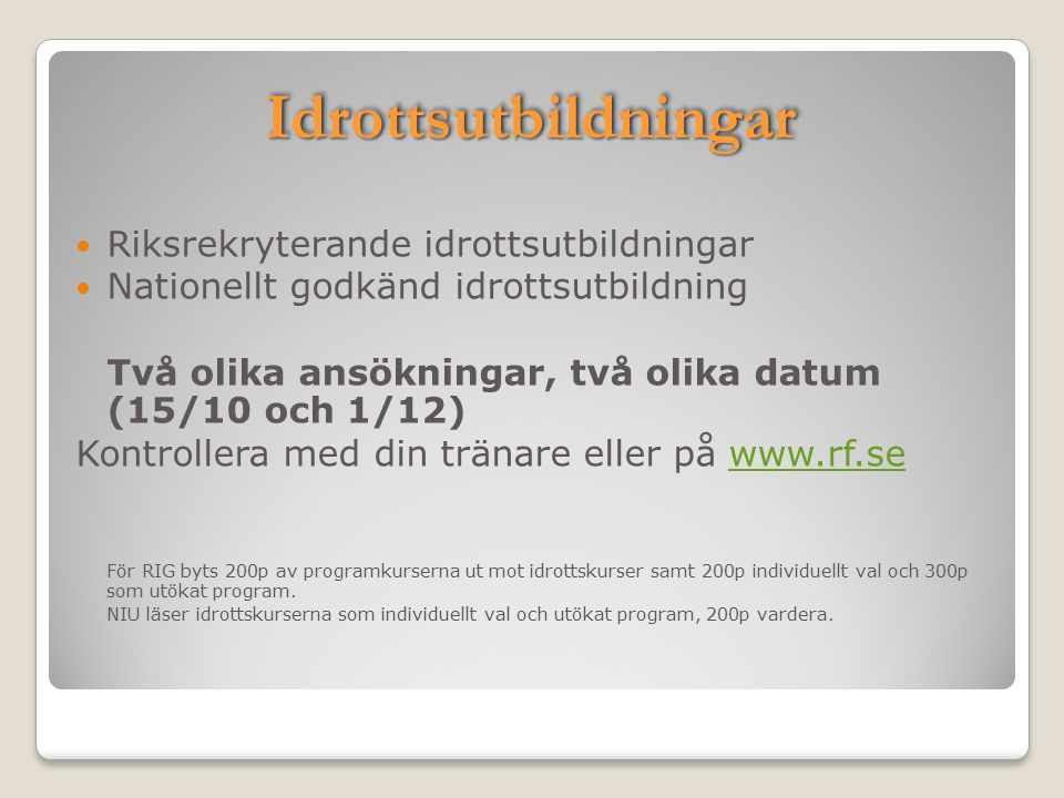 Behörighetskrav till gymnasiets Yrkesprogram: ◦Minst betyget E i svenska, engelska och matematik.