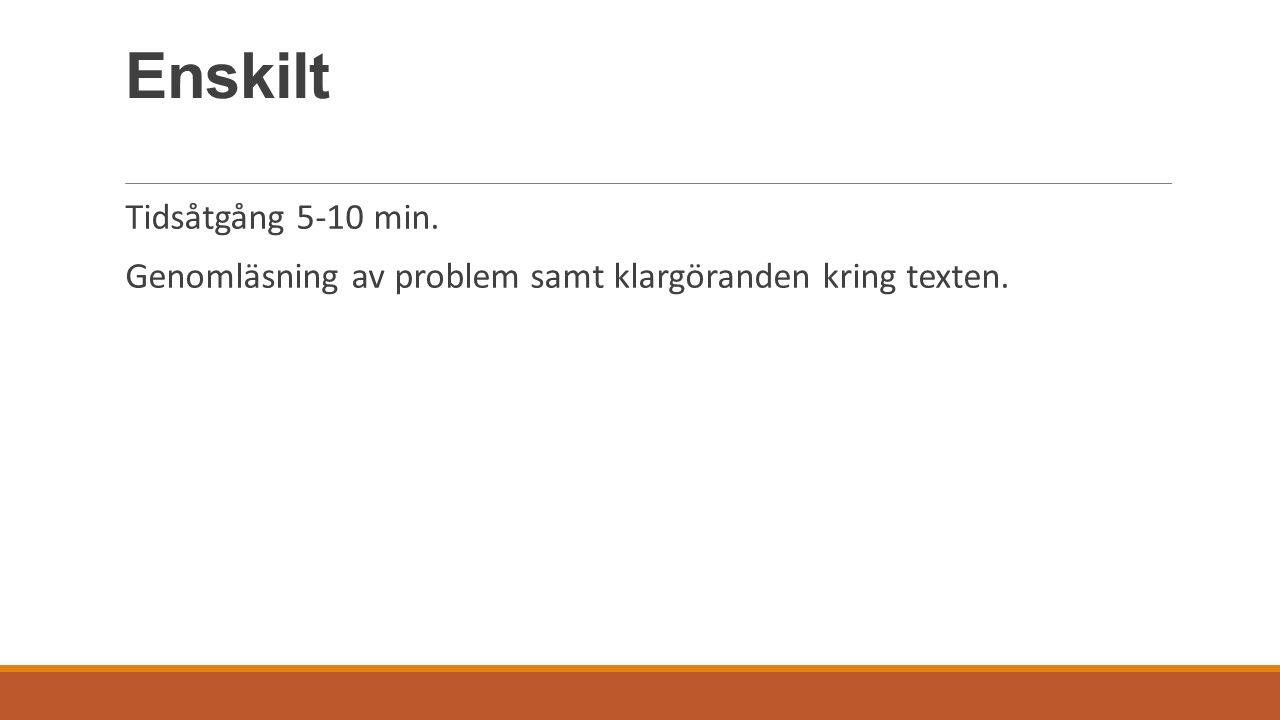 Par Tidsåtgång 25 – 50 min Eleverna uppmanas att jämför sina lösningar.