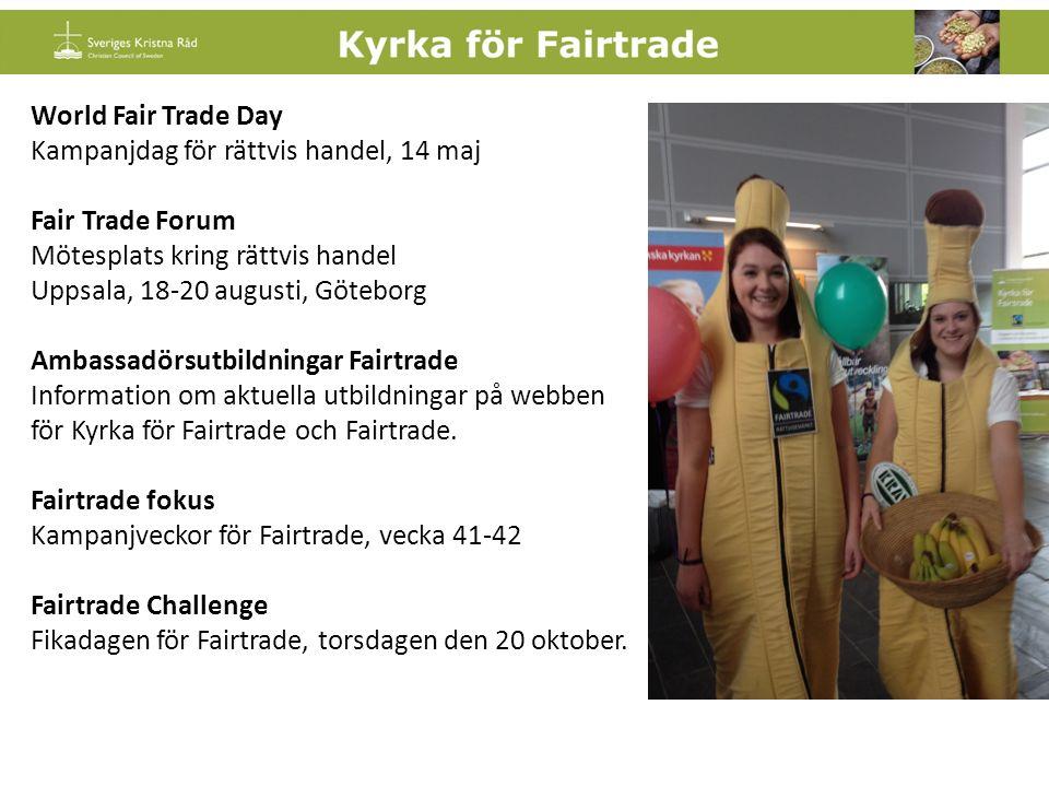 Fairtrade Challenge 2016 Fikadagen för Fairtrade är torsdagen den 20 oktober 2016.