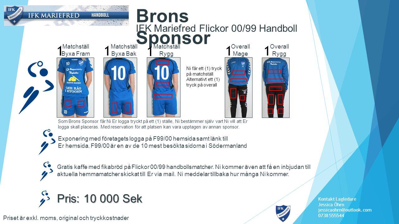 IFK Mariefred Flickor 00/99 Handboll Stöd Sponsor Exponering med företagets logga på F99/00 hemsida samt länk till Er hemsida.
