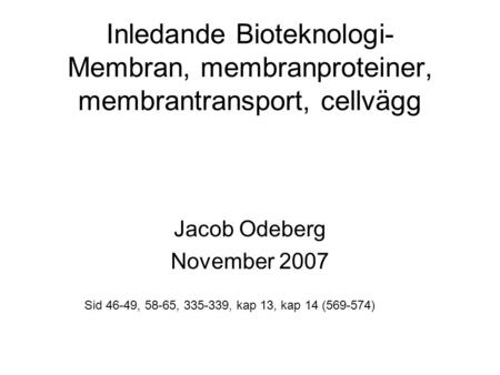 Jacob Odeberg November 2007
