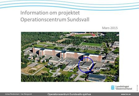 Information om projektet Operationscentrum Sundsvall