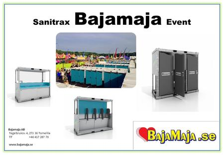 Sanitrax Bajamaja Event