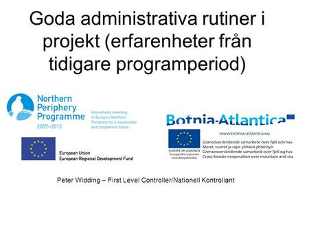 Peter Widding – First Level Controller/Nationell Kontrollant