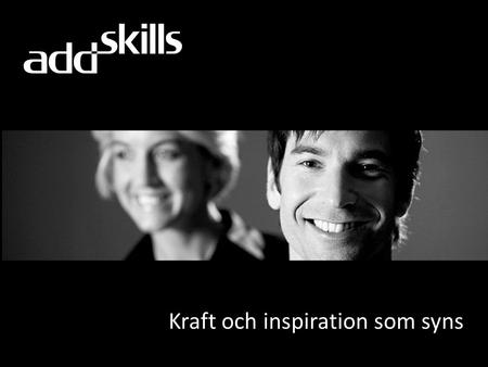 "Kraft och inspiration som syns. Nyheterna i SQL Server ""Denali"" Business Intelligence."