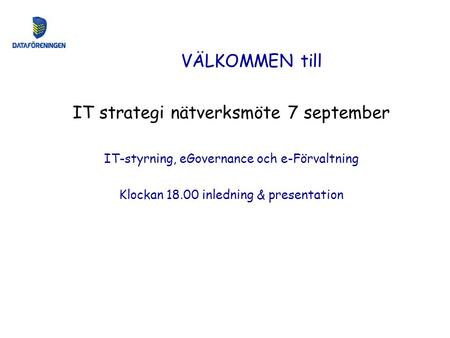 IT strategi nätverksmöte 7 september