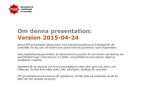 Om denna presentation: Version