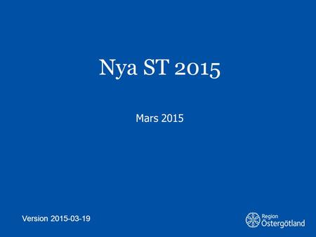 Nya ST 2015 Mars 2015 Version 2015-03-19.