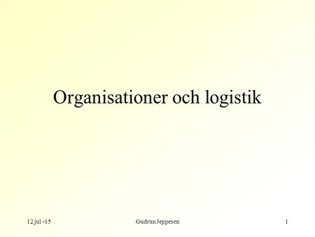 Organisationer och logistik