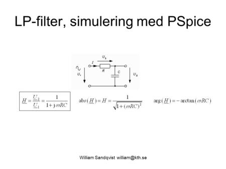 William Sandqvist LP-filter, simulering med PSpice.