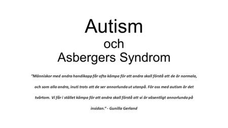 Autism och Asbergers Syndrom