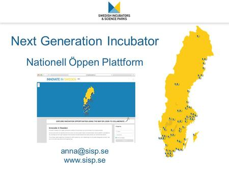 Next Generation Incubator Nationell Öppen Plattform