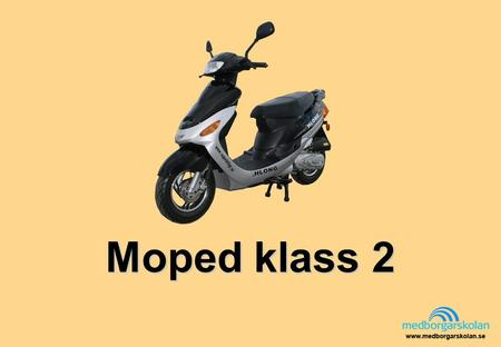 Moped klass 2.