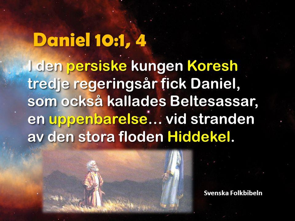 Daniel 10:2 Jag, Daniel, hade då gått och sörjt i tre veckors tid. Svenska Folkbibeln
